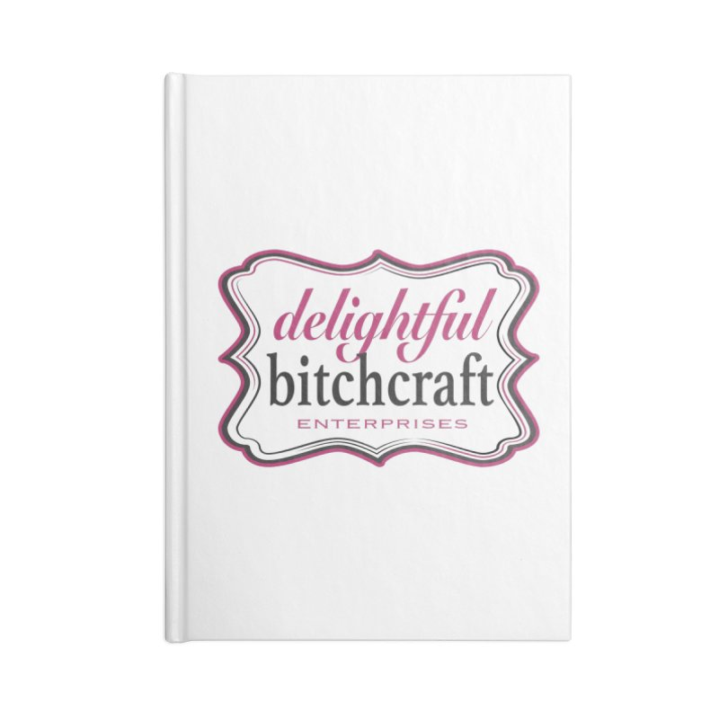 Accessories None by Delightful Bitchcraft Merch Marketplace