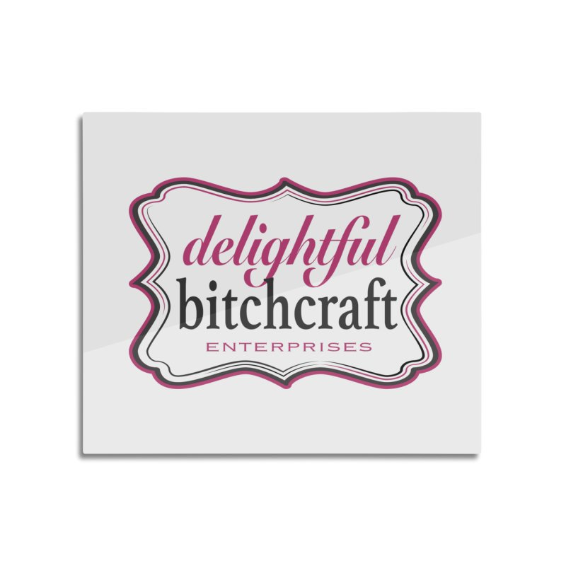 Home None by Delightful Bitchcraft Merch Marketplace