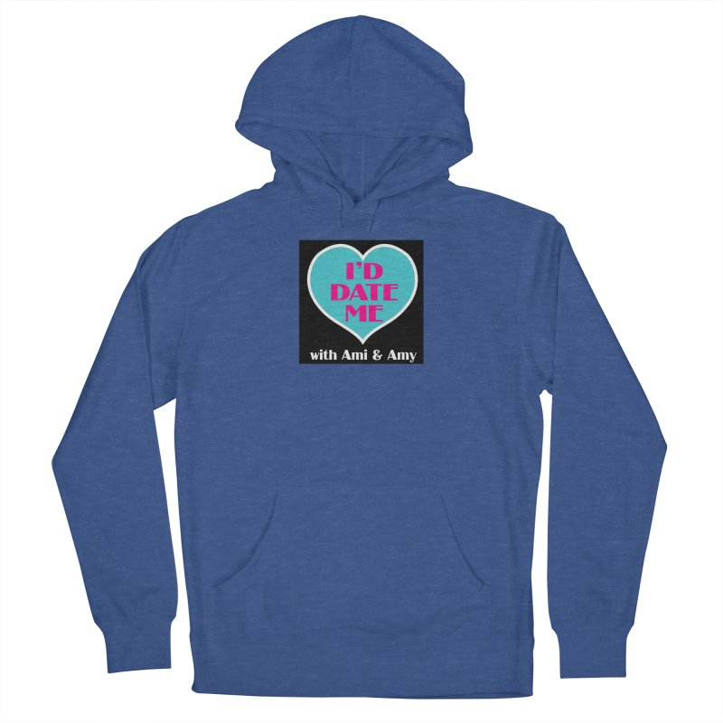I'd Date Me Logo Men's Pullover Hoody by Delightful Bitchcraft Merch Marketplace