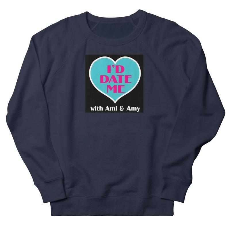 I'd Date Me Logo Women's Sweatshirt by Delightful Bitchcraft Merch Marketplace