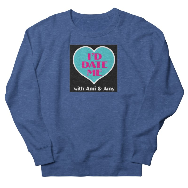 I'd Date Me Logo Men's Sweatshirt by Delightful Bitchcraft Merch Marketplace