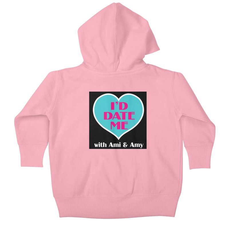 I'd Date Me Logo Kids Baby Zip-Up Hoody by Delightful Bitchcraft Merch Marketplace