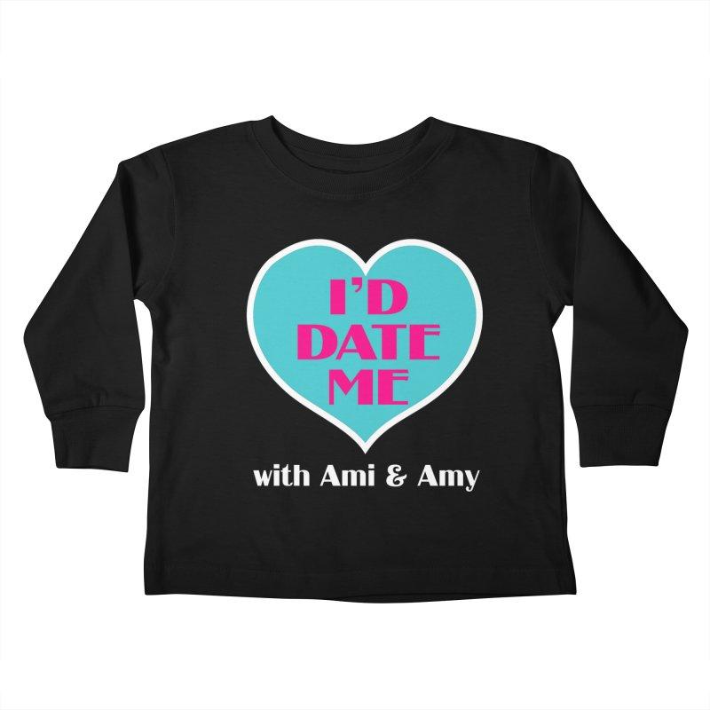 I'd Date Me Logo Kids Toddler Longsleeve T-Shirt by Delightful Bitchcraft Merch Marketplace