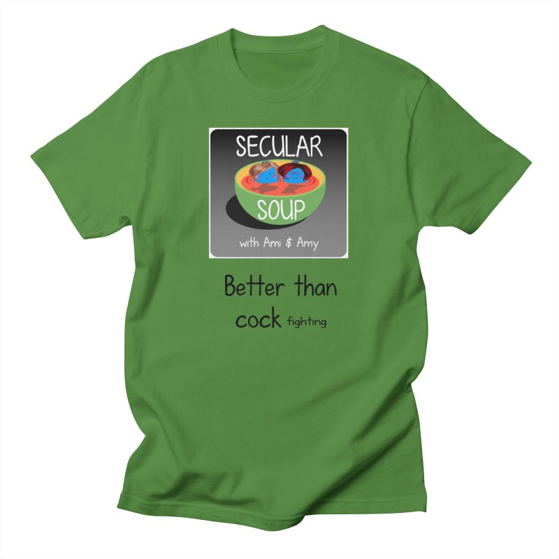 Better than cock fighting Men's T-Shirt by Delightful Bitchcraft Merch Marketplace
