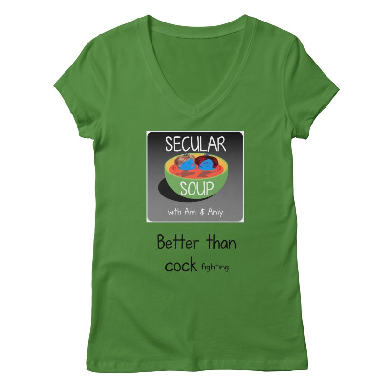 Better than cock fighting Women's V-Neck by Delightful Bitchcraft Merch Marketplace
