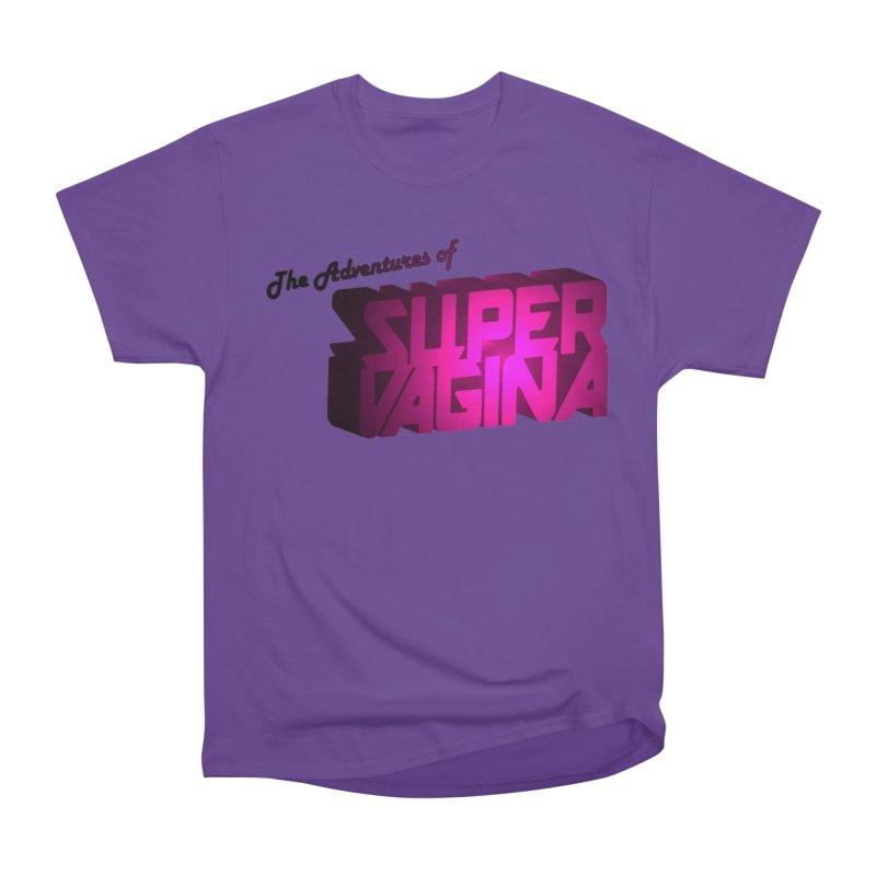 The Adventures of Super Vagina Women's Heavyweight Unisex T-Shirt by Demeter Designs Artist Shop