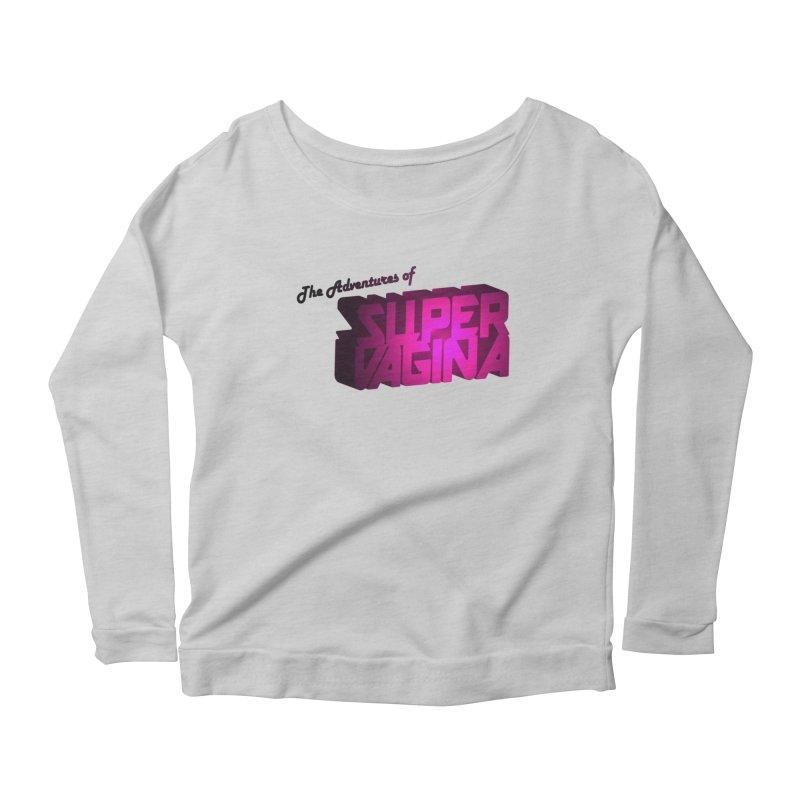 The Adventures of Super Vagina Women's Scoop Neck Longsleeve T-Shirt by Demeter Designs Artist Shop