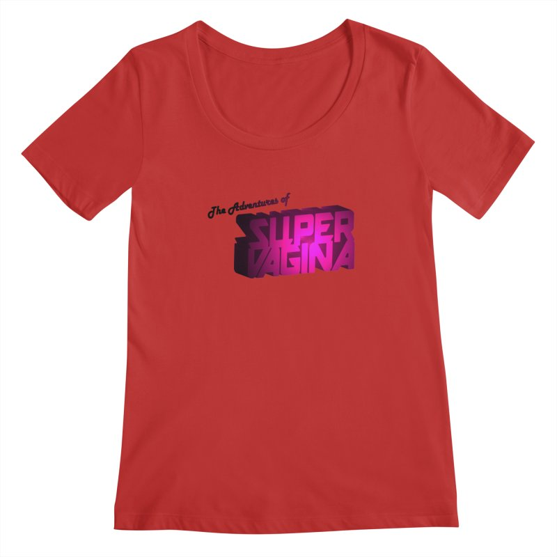 The Adventures of Super Vagina Women's Scoop Neck by Demeter Designs Artist Shop