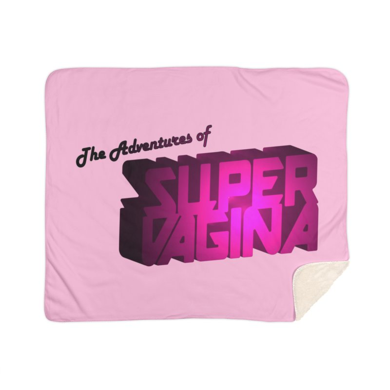 The Adventures of Super Vagina Home Sherpa Blanket Blanket by Demeter Designs Artist Shop