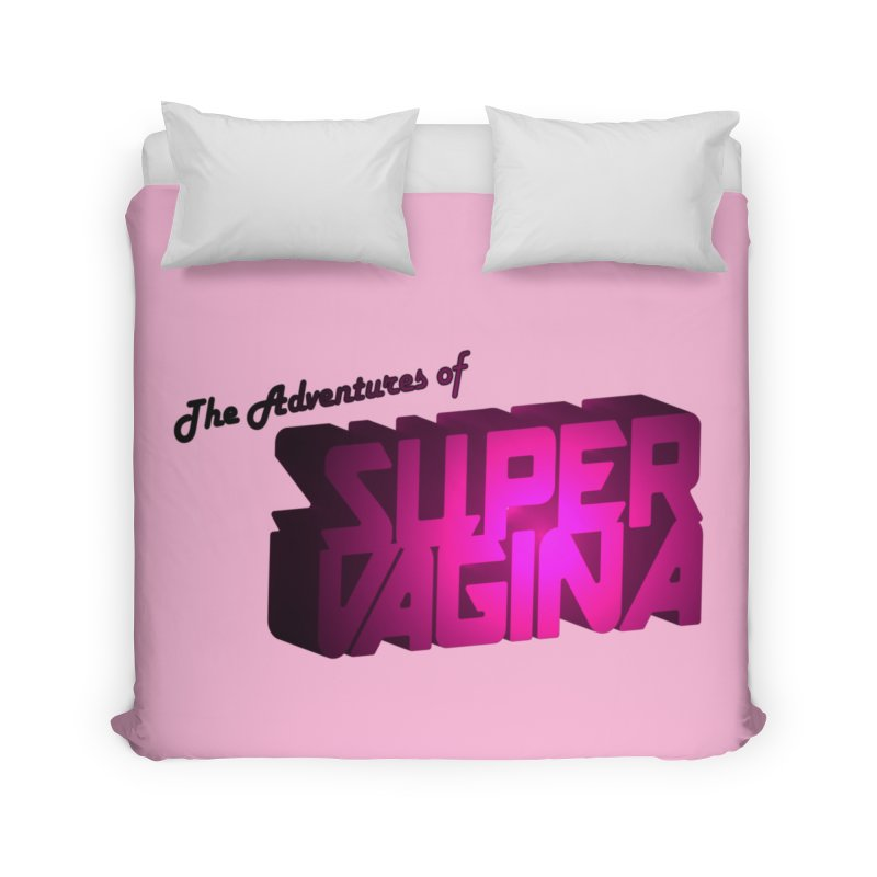 The Adventures of Super Vagina Home Duvet by Demeter Designs Artist Shop