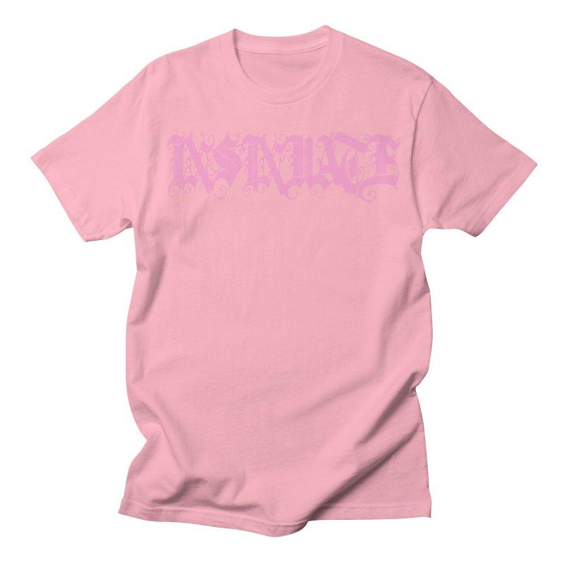 INSINUATE Women's Regular Unisex T-Shirt by Demeter Designs Artist Shop