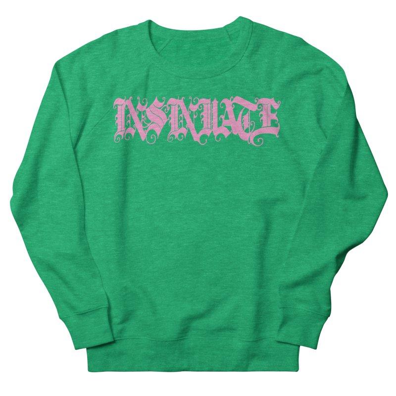 INSINUATE Women's French Terry Sweatshirt by Demeter Designs Artist Shop