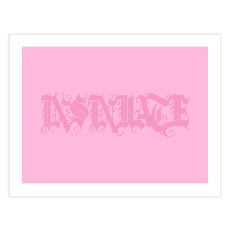 INSINUATE Home Fine Art Print by Demeter Designs Artist Shop