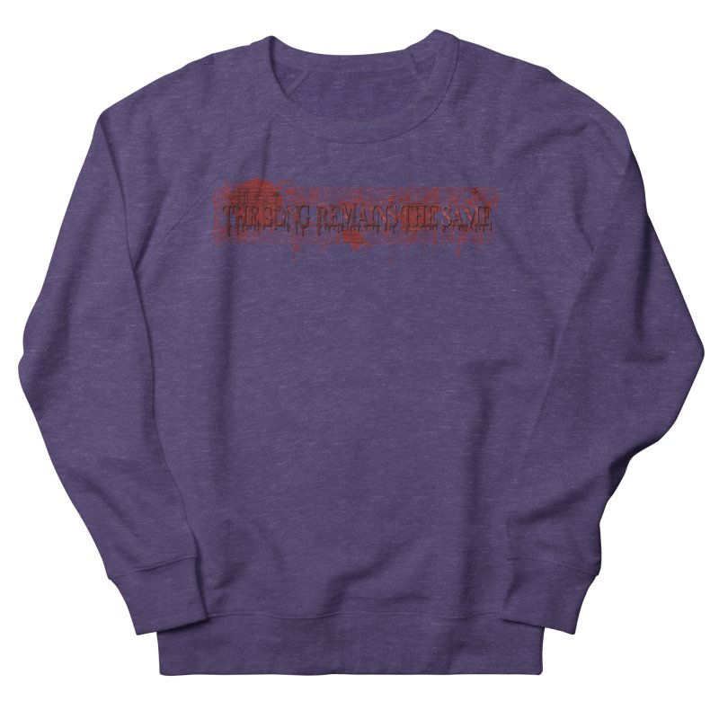 The Song Remains The Same Women's French Terry Sweatshirt by Demeter Designs Artist Shop
