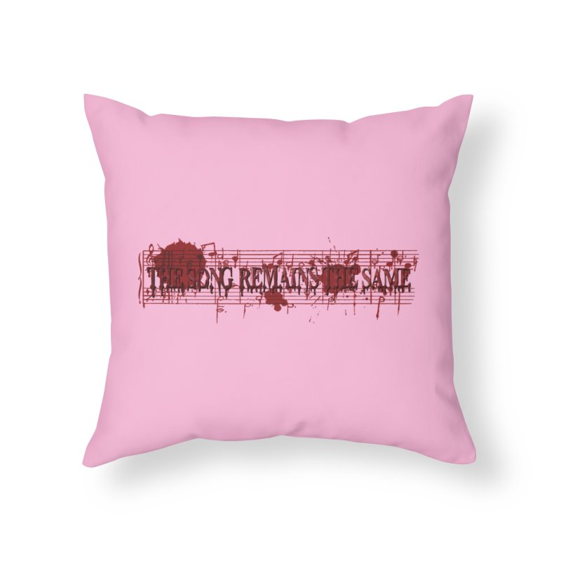 The Song Remains The Same Home Throw Pillow by Demeter Designs Artist Shop