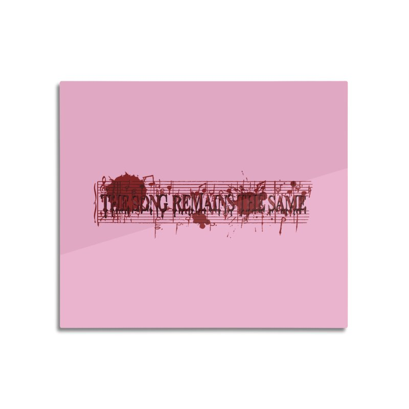 The Song Remains The Same Home Mounted Aluminum Print by Demeter Designs Artist Shop