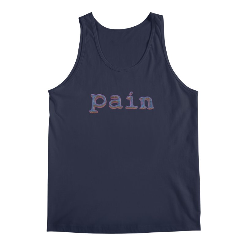 Pain Men's Regular Tank by Demeter Designs Artist Shop