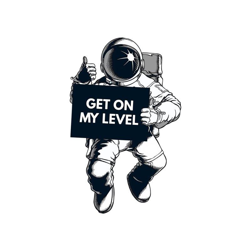 Get On My Level Men's T-Shirt by Demione Louis Shop