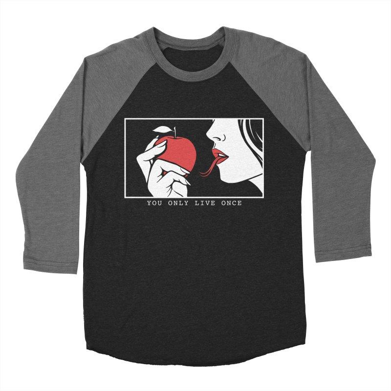 You Only Live Once Women's Baseball Triblend Longsleeve T-Shirt by Deniart's Artist Shop