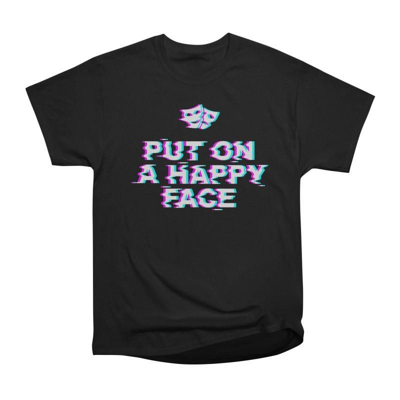Put On a Happy Face Women's Heavyweight Unisex T-Shirt by Deniart's Artist Shop