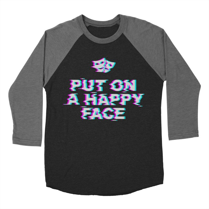 Put On a Happy Face Men's Baseball Triblend Longsleeve T-Shirt by Deniart's Artist Shop