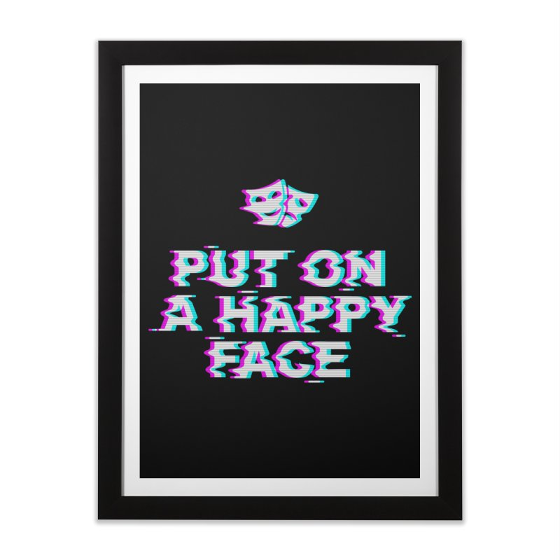 Put On a Happy Face Home Framed Fine Art Print by Deniart's Artist Shop