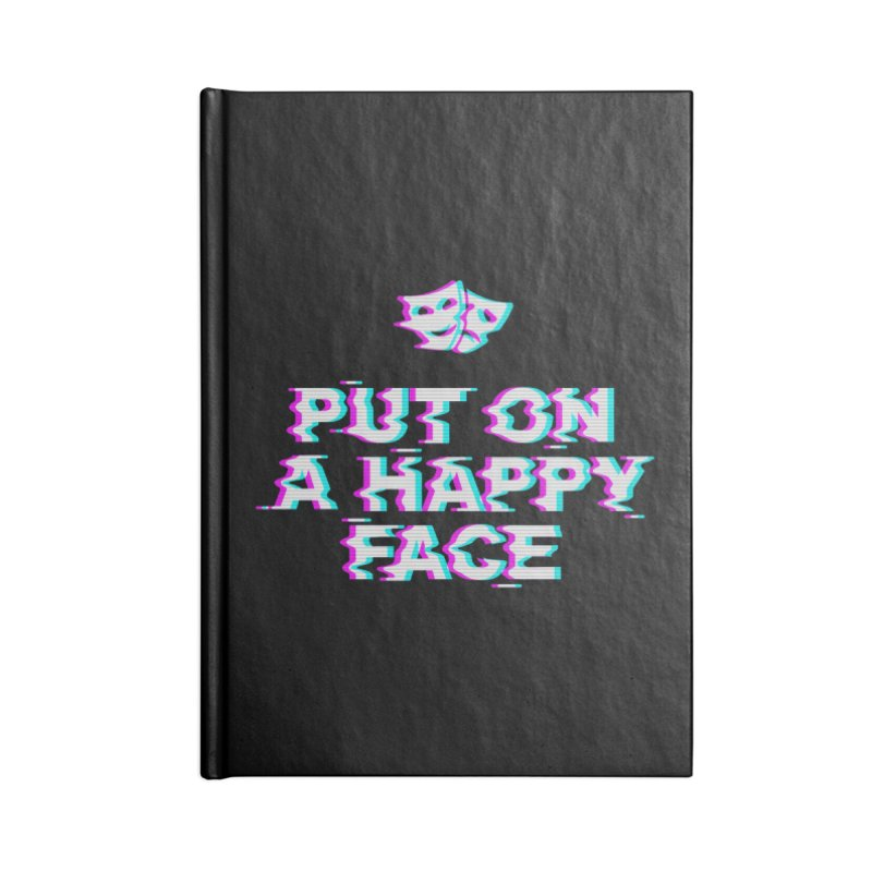 Put On a Happy Face Accessories Blank Journal Notebook by Deniart's Artist Shop