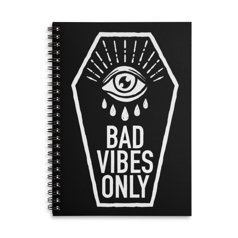 Bad Vibes Only Accessories Lined Spiral Notebook by Deniart's Artist Shop