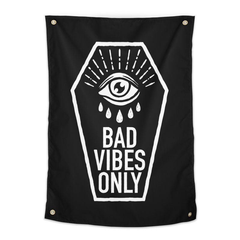 Bad Vibes Only Home Tapestry by Deniart's Artist Shop