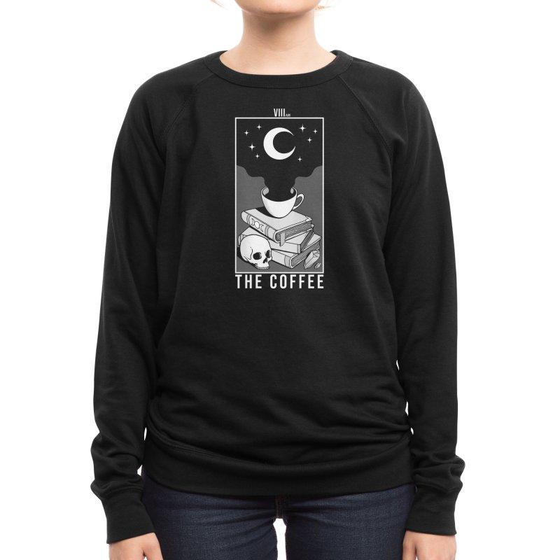 The Coffee Women's Sweatshirt by Deniart's Artist Shop
