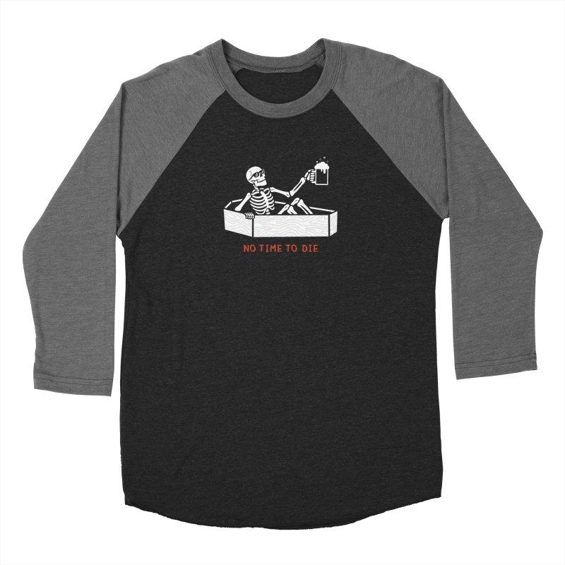 No Time to Die Women's Baseball Triblend Longsleeve T-Shirt by Deniart's Artist Shop