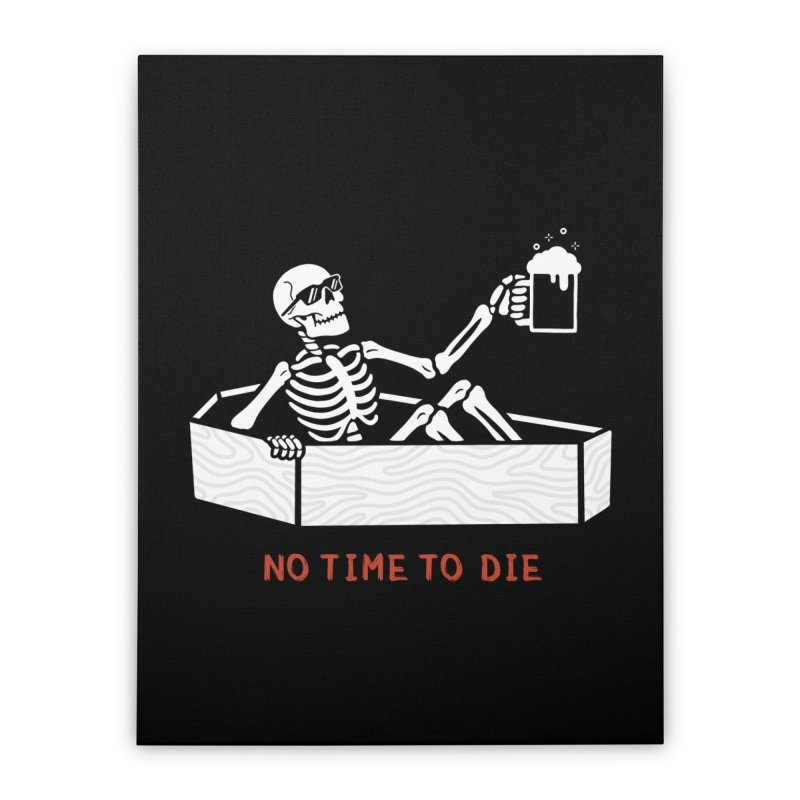 No Time to Die Home Stretched Canvas by Deniart's Artist Shop