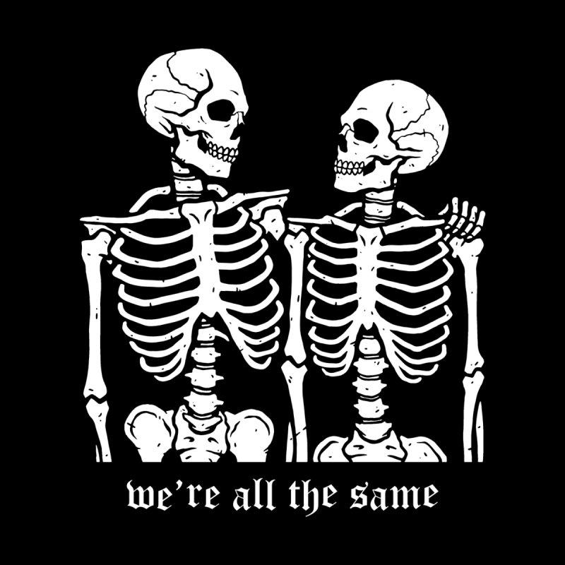 We're all the same Women's T-Shirt by Deniart's Artist Shop