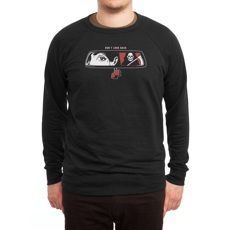 Don't Look Back Men's Sweatshirt by Deniart's Artist Shop