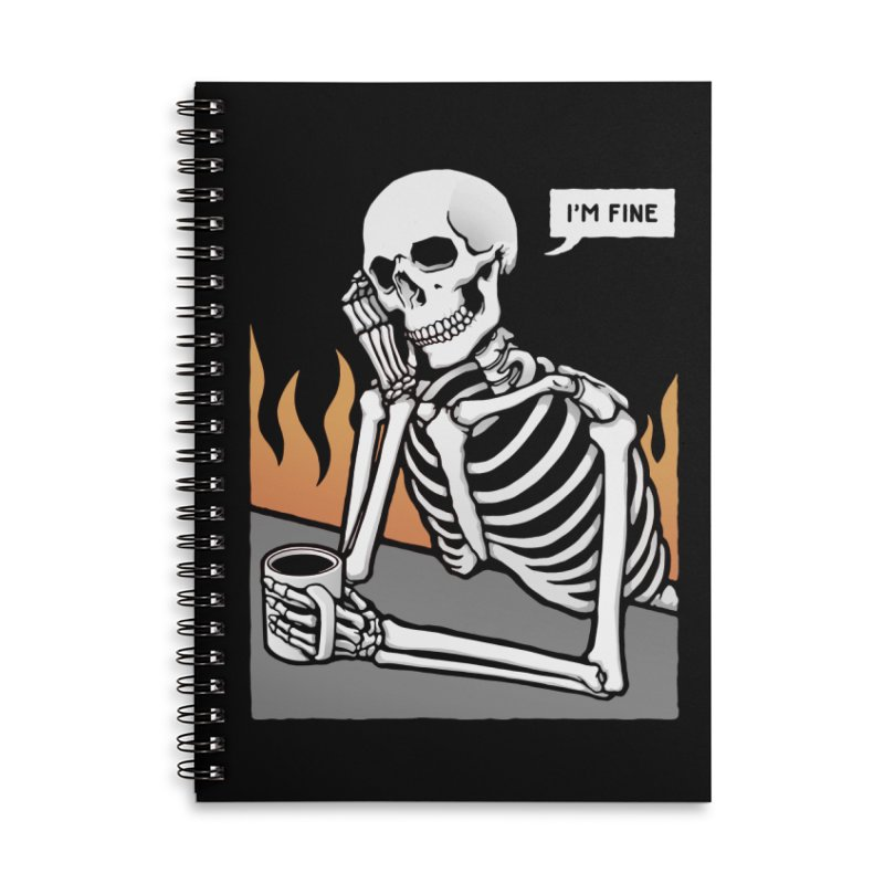 I'm Fine Accessories Notebook by Deniart's Artist Shop