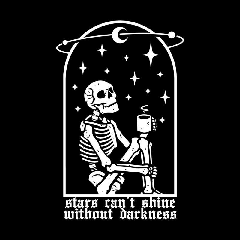 Stars Can't Shine Without Darkness Women's T-Shirt by Deniart's Artist Shop