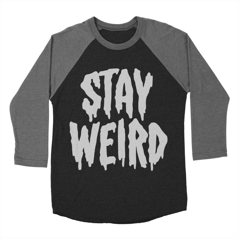 Stay Weird Men's Baseball Triblend T-Shirt by Deniart's Artist Shop
