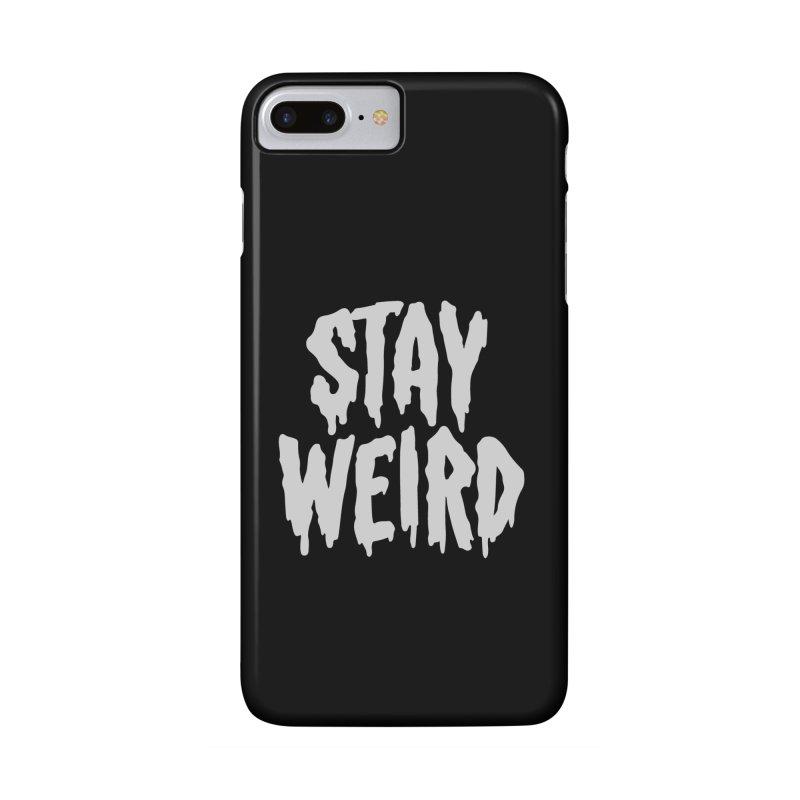 Stay Weird Accessories Phone Case by Deniart's Artist Shop