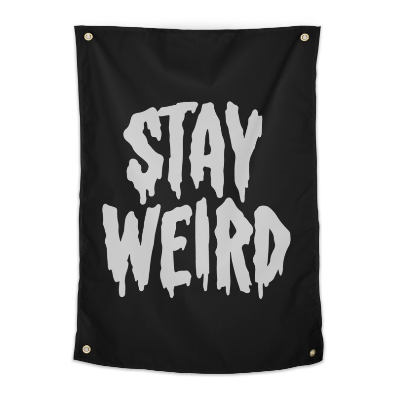 Stay Weird Home Tapestry by Deniart's Artist Shop