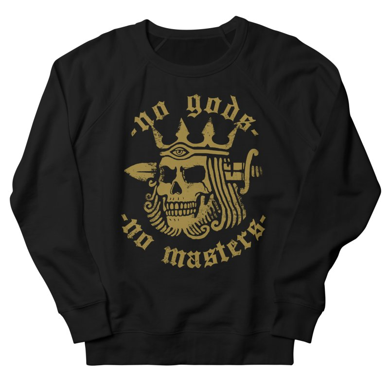 No Gods No Masters Men's Sweatshirt by Deniart's Artist Shop