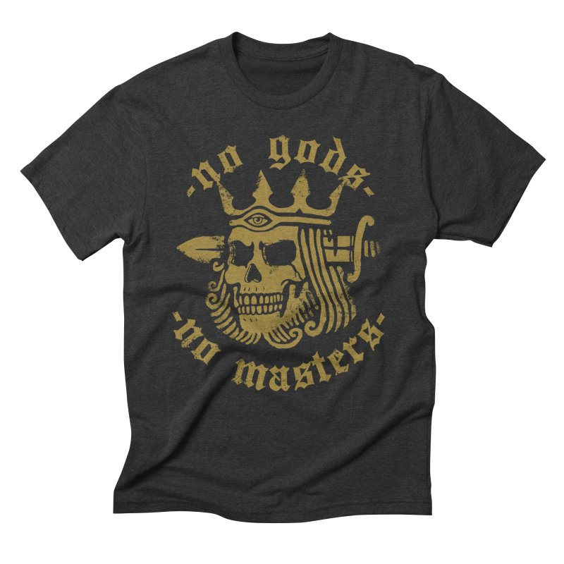 No Gods No Masters Men's Triblend T-Shirt by Deniart's Artist Shop