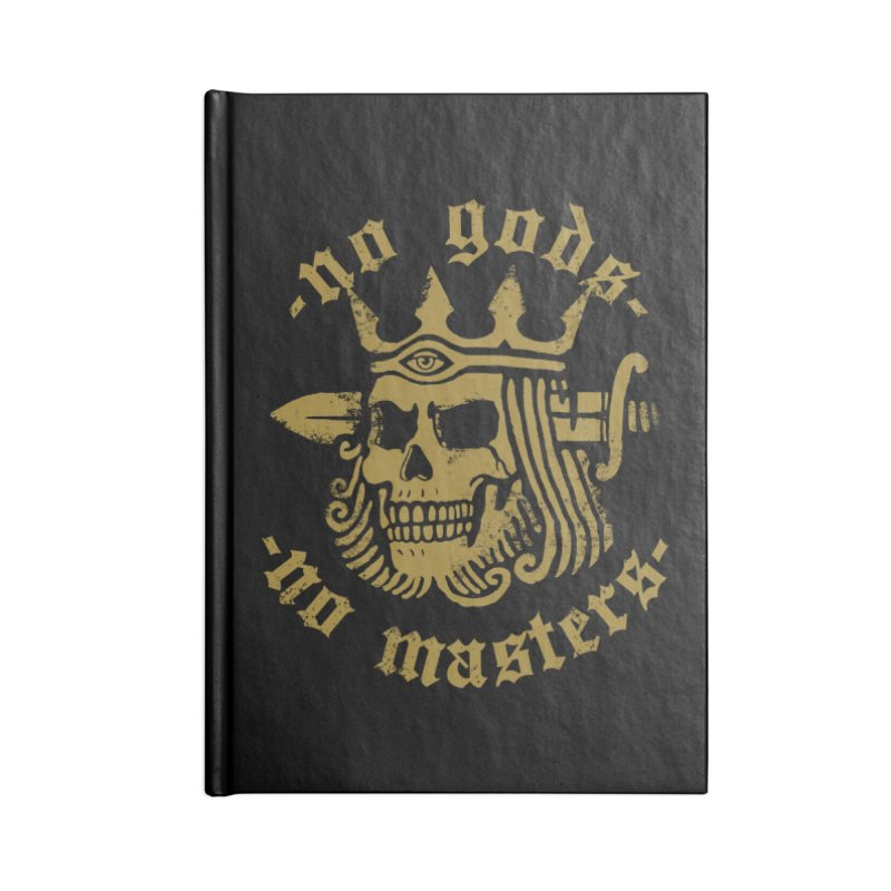 No Gods No Masters Accessories Notebook by Deniart's Artist Shop
