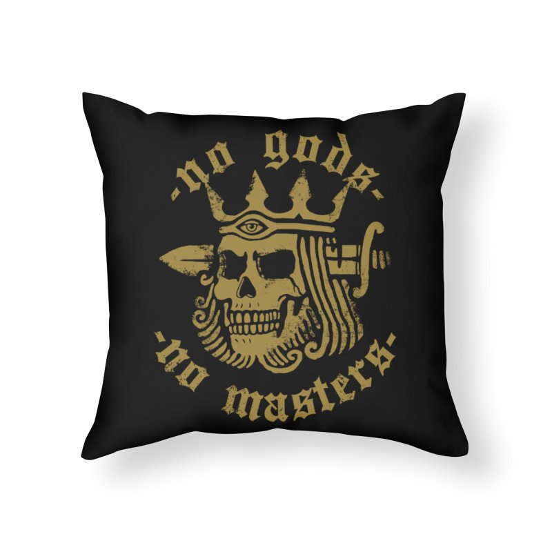 No Gods No Masters Home Throw Pillow by Deniart's Artist Shop