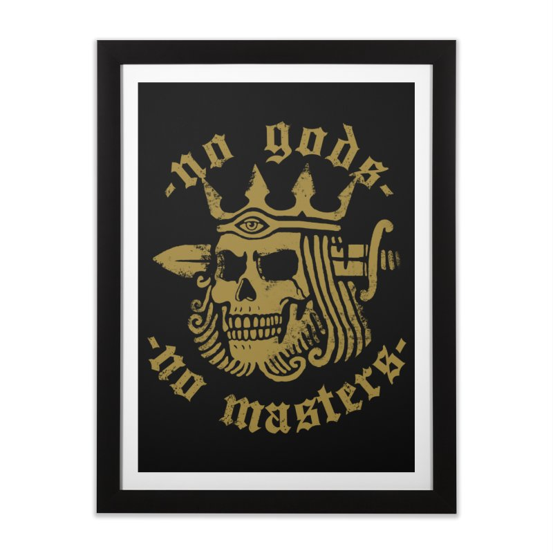 No Gods No Masters Home Framed Fine Art Print by Deniart's Artist Shop