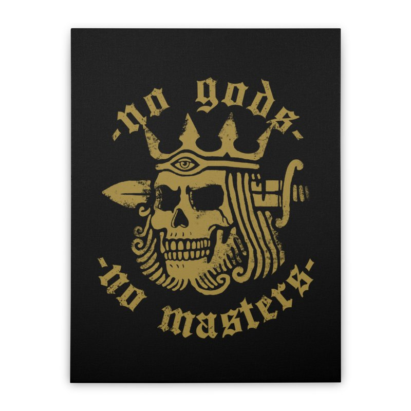 No Gods No Masters Home Stretched Canvas by Deniart's Artist Shop