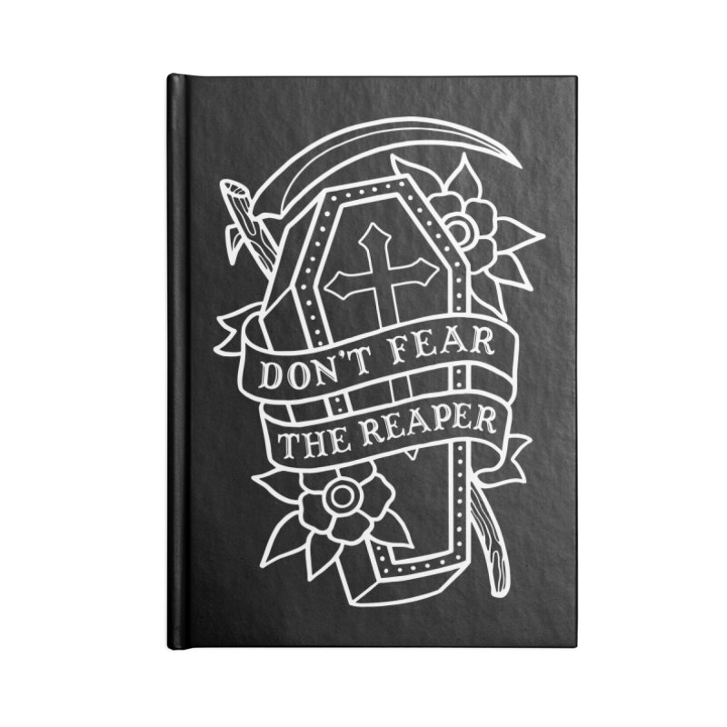 Don't Fear The Reaper Accessories Notebook by Deniart's Artist Shop
