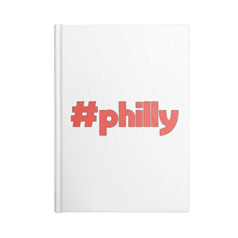 Hashtag Philly Accessories Lined Journal Notebook by denisegraphiste's Artist Shop