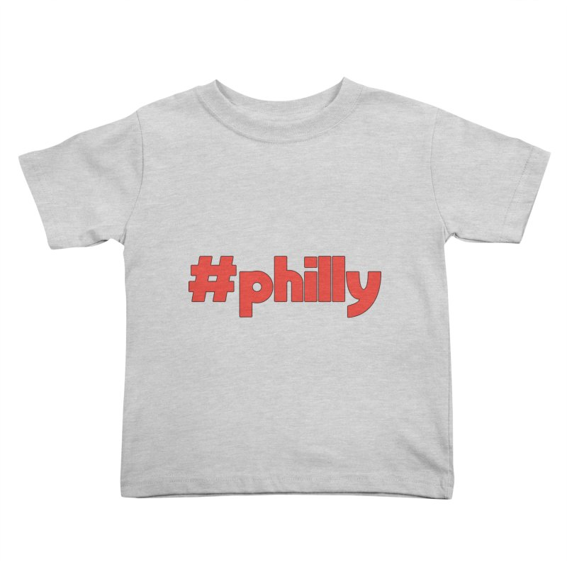 Hashtag Philly Kids Toddler T-Shirt by denisegraphiste's Artist Shop