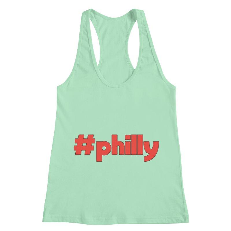 Hashtag Philly Women's Racerback Tank by denisegraphiste's Artist Shop