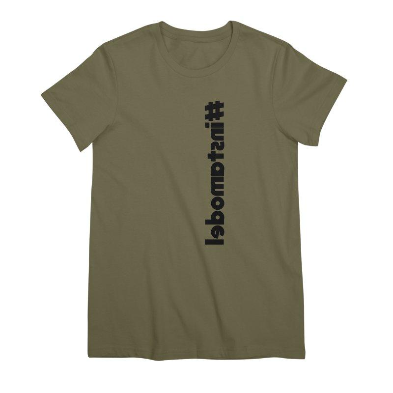 Hashtag Instamodel Women's Premium T-Shirt by denisegraphiste's Artist Shop